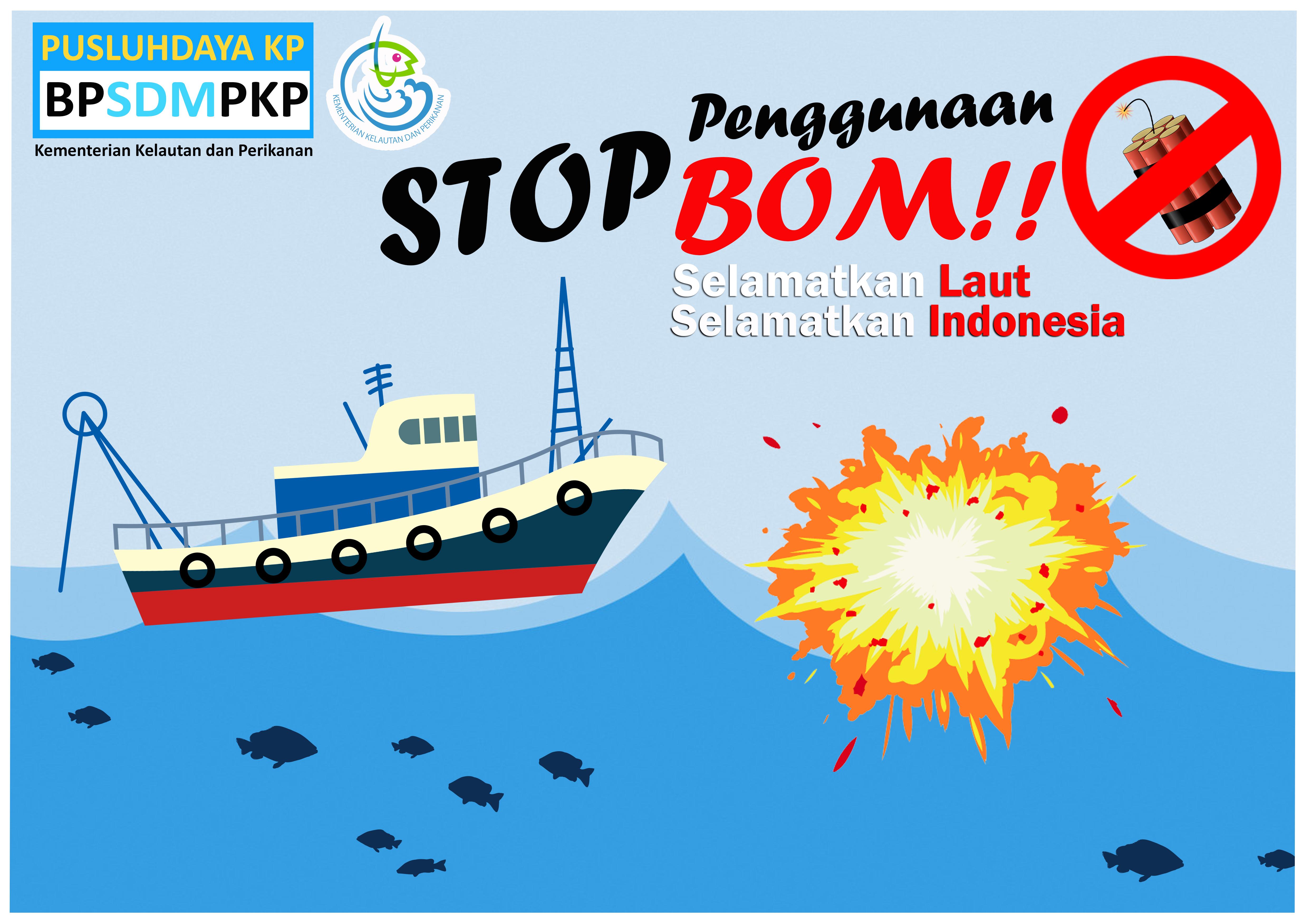 SELAMATKAN LAUT SELAMATKAN INDONESIA